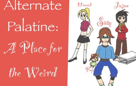 Alternate Palatine: A place for the weird